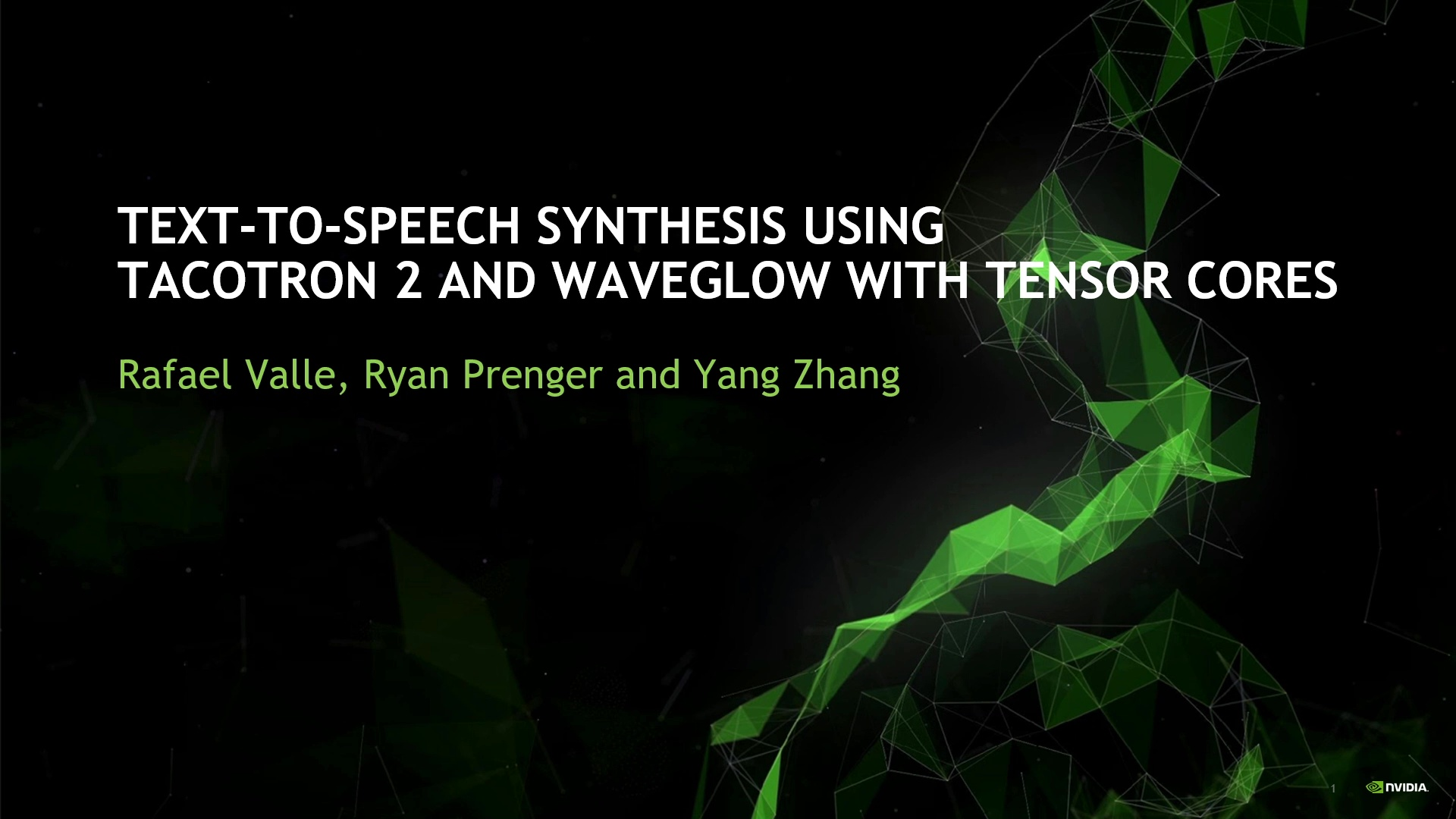 GTC Silicon Valley-2019: Text-to-Speech: Overview of the