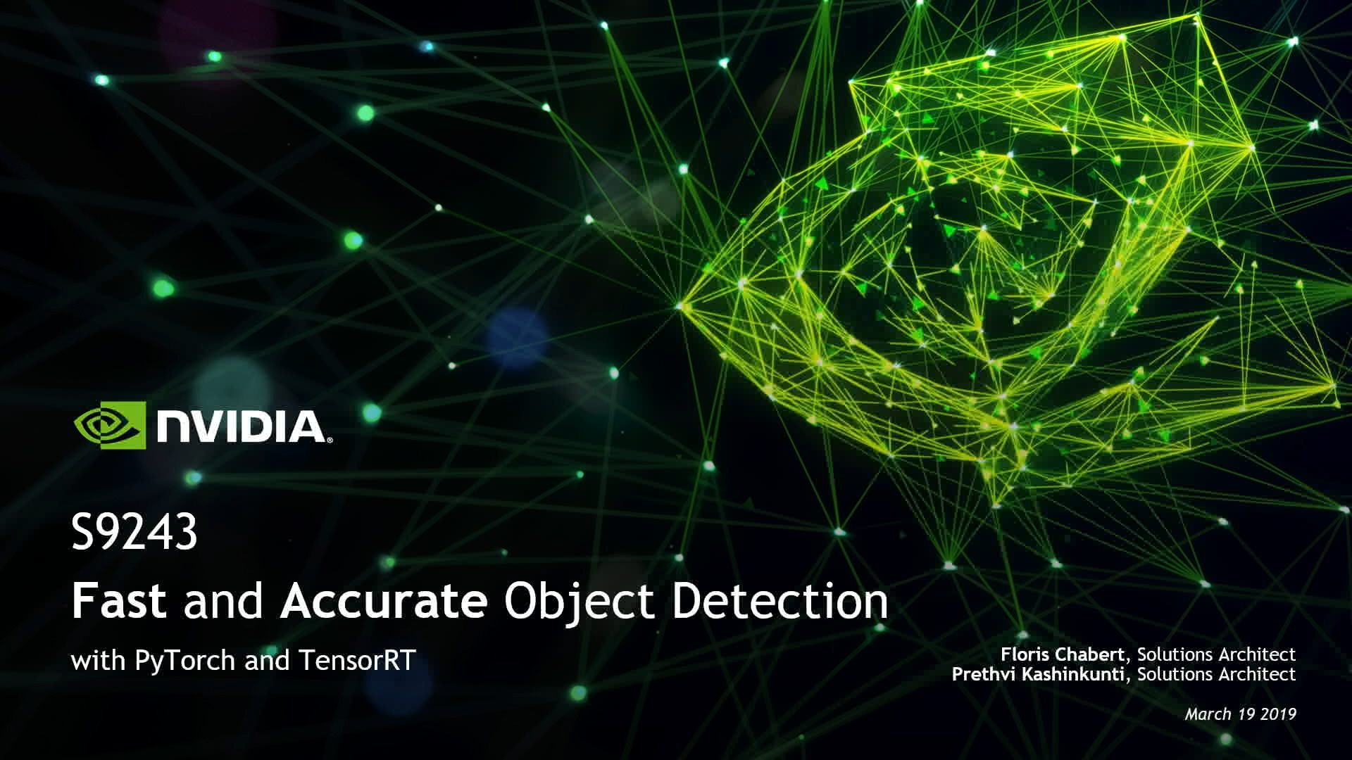 GTC Silicon Valley-2019: Fast and Accurate Object Detection