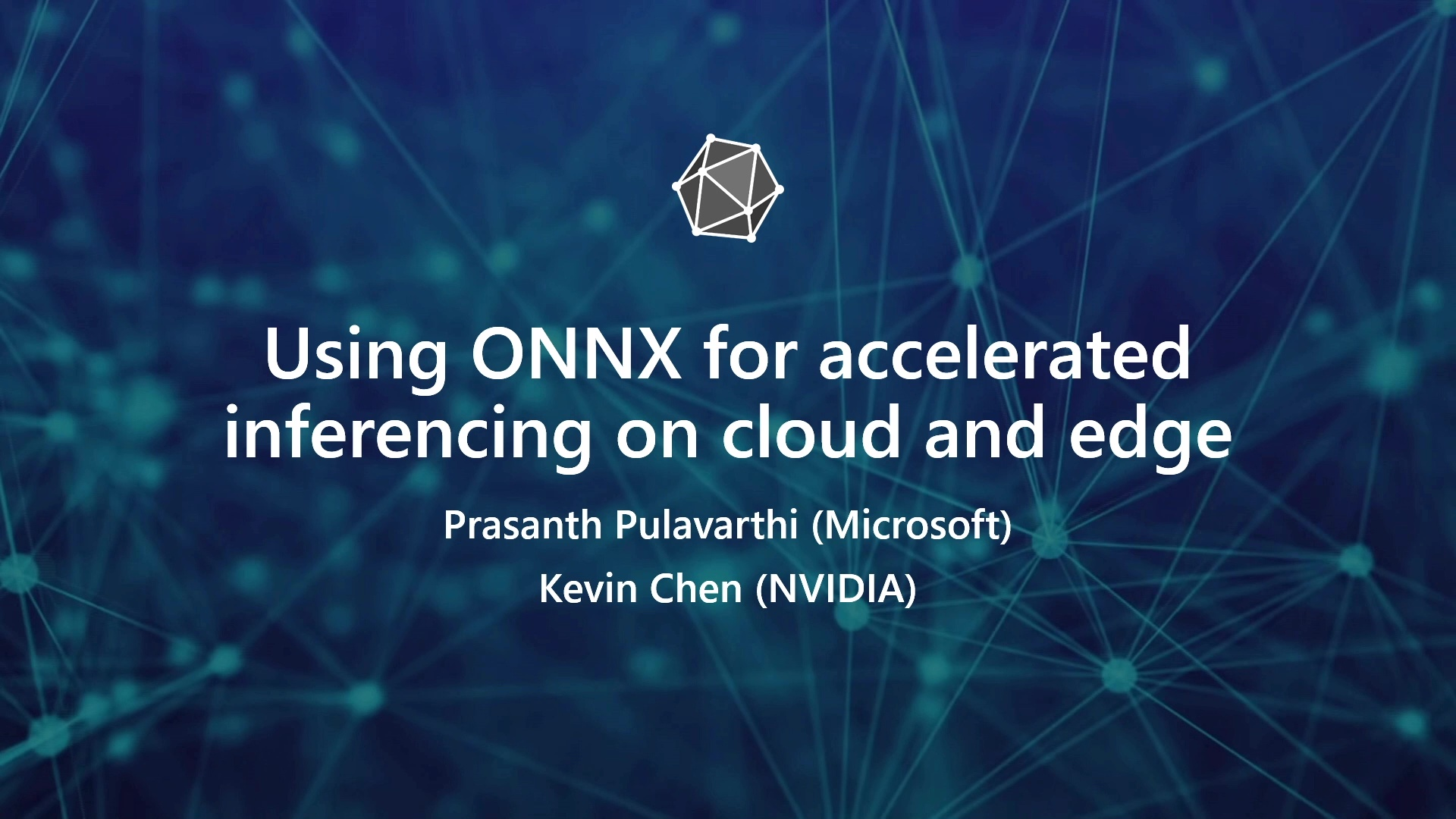 GTC Silicon Valley-2019: Using ONNX for Accelerated